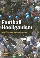 Football Hooliganism (häftad)