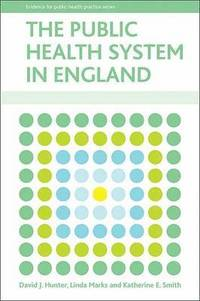 The Public Health System in England (häftad)