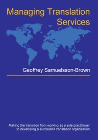 Managing Translation Services (e-bok)