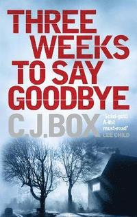 Three Weeks to Say Goodbye (häftad)