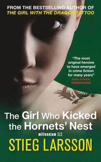 The Girl Who Kicked the Hornets' Nest (häftad)