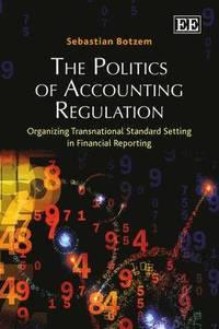 The Economics and Politics of Accounting