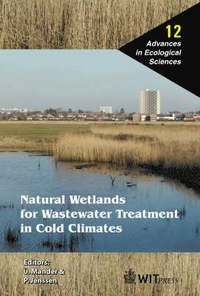 Natural Wetlands for Wastewater Treatment in Cold Climates (inbunden)