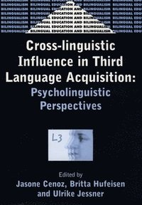 cross linguistic influence in third language acquisition Cross-linguistic influence in third language acquisition - psycholinguistic perspectives 2001 cross-linguistic influence in third language acquisition psycholinguistic perspectives (bilingual education and bilingualism.
