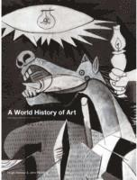 A World History of Art (h�ftad)