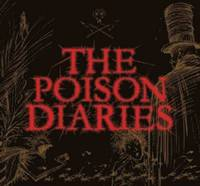 The Poison Diaries (inbunden)