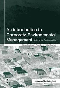 An Introduction to Corporate Environmental Management (h�ftad)