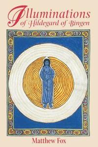 Illuminations of Hildegard of Bingen (h�ftad)