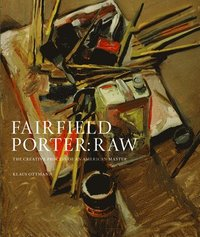 Fairfield Porter Raw (inbunden)
