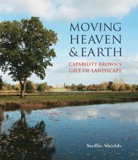 Moving Heaven and Earth (inbunden)