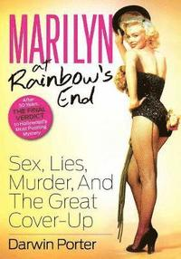 Marilyn At Rainbow's End (h�ftad)
