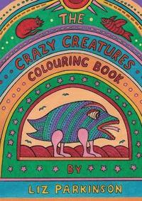 The Crazy Creatures Colouring Book (häftad)