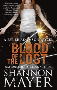 Blood of the Lost: A Rylee Adamson Novel, Book 10 (pocket)