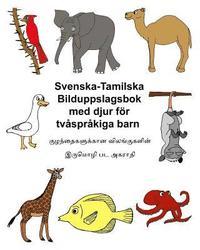 Svenska-Tamilska Bilduppslagsbok Med Djur for Tvasprakiga Barn pdf epub