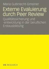 Externe Evaluierung Durch Peer Review - Maria Gutknecht