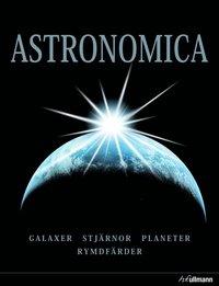 uppkopplad Astronomica : galaxer, planeter, stjärnor, stjärnbilder, rymdforskning epub, pdf