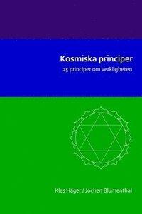 Kosmiska Principer: 25 Principer Om Verkligheten pdf ebook