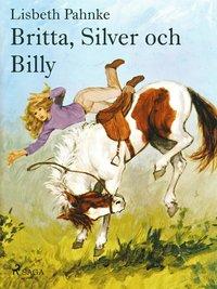 Britta, Silver och Billy pdf