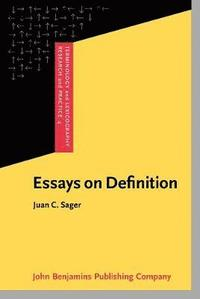 essays on definition sager Cambridge core - media, mass communication - emotive language in argumentation  sager, juan (2000) essays on definition amsterdam: john benjamins.