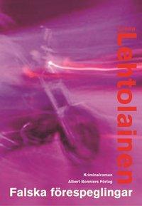 Omslagsbild: ISBN 9789100105983, Falska förespeglingar