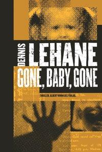 Omslagsbild: ISBN 9789100108076, Gone, baby, gone