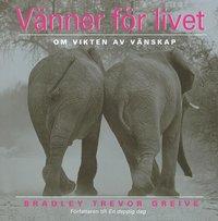 Omslagsbild: ISBN 9789100109851, Vänner för livet : om vikten av vänskap