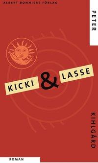 ISBN 9789100110772, Kicki & Lasse