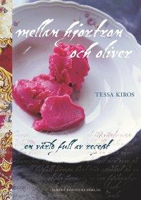 ISBN 9789100112400, Mellan hjortron och oliver : en värld full av recept