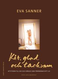 Omslagsbild: ISBN 9789100113575, Kåt, glad och tacksam