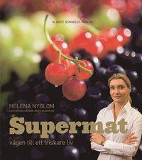 Omslagsbild: ISBN 9789100115975, Supermat : vägen till ett friskare liv