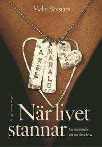 Omslagsbild: ISBN 9789100116217, När livet stannar : en berättelse om att överleva