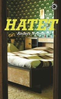 Omslagsbild: ISBN 9789100118761, Hatet