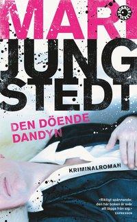 Den döende dandyn av Mari Jungstedt