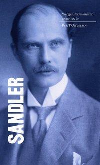 Sveriges statsministrar under 100 år / Rickard Sandler pdf, epub ebook
