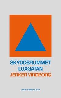 Skyddsrummet Luxgatan pdf, epub ebook