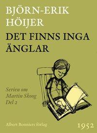 Det finns inga änglar : andra boken om Martin pdf