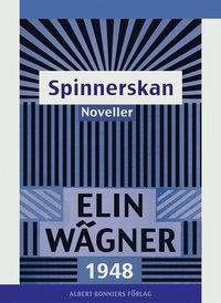 Spinnerskan : Noveller epub, pdf