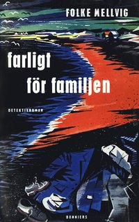 ladda ner Farligt för familjen : En Hillmandeckare epub, pdf