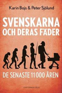 ladda ner Svenskarna och deras fäder de senaste 11 000 åren pdf