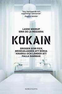 uppkopplad Kokain : Drogen som fick medelklassen att börja knarka och länder att falla samman pdf ebook