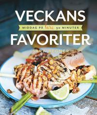 Veckans favoriter : middag på bara 30 minuter epub pdf