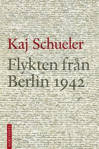 Flykten från Berlin 1942 epub, pdf
