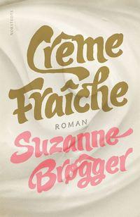 uppkopplad Crème fraîche pdf ebook