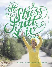 Ett stressfritt liv epub, pdf
