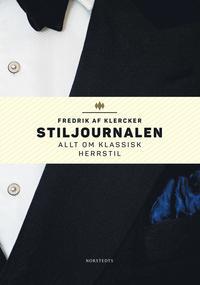 läsa Stiljournalen : allt om klassisk herrstil pdf epub