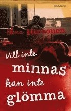 ISBN 9789127025790, Vill inte minnas kan inte glömma