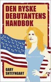 Omslagsbild: ISBN 9789127108714, Den ryske debutantens handbok : roman