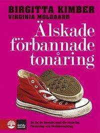 Älskade, förbannade tonåring
