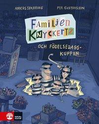 ladda ner Familjen Knyckertz och födelsedagskuppen pdf