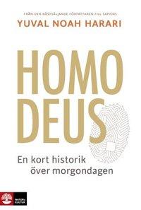 Homo Deus : en kort historik över morgondagen (inbunden)